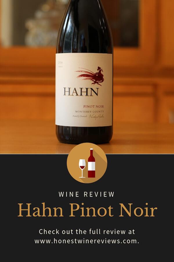 Hahn PInot Noir Review Pinterest Pin